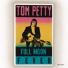 Full Moon Fever, Tom Petty