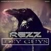Rezz - Hey Guys