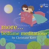 More Bedtime Meditations