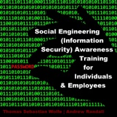 Social Engineering (Information Security) Awareness Training for Individuals & Employees