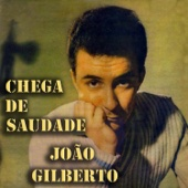 Chega de Saudade (No More Blues)