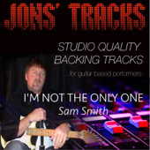 I'm Not the Only One (Instrumental Backing Track) [Minus Guitar]