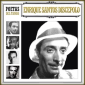 Poetas del Tango Enrique Santos Discépolo