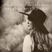 Katie Basden - Release the Sound  artwork