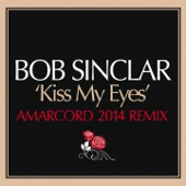 Kiss My Eyes (Amarcord Remix) - Single