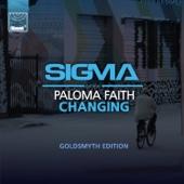 Changing (Goldsmyth Edition) [feat. Paloma Faith]