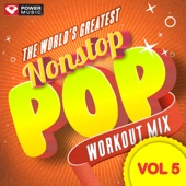 Nonstop Pop Workout Mix, Vol. 5 (60 Min Non-Stop Workout Mix [130 BPM])