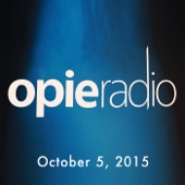 Opie Radio - Opie and Jimmy, Pete Davidson, October 5, 2015  artwork