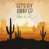 Let's Fly Away - EP