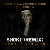 Shoki Remix (feat. Eva, Chidinma & Cynthia Morgan) [Female Version]