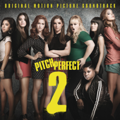 Pitch Perfect 2 (Original Motion Picture Soundtrack)
