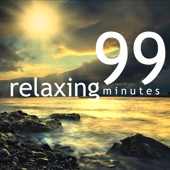 99 Relaxing Minutes – Ultimate Energy Healing Spa Music for Relaxation and Massage Therapy, Reiki & Yoga