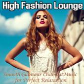 High Fashion Lounge, Vol. 1