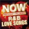 Now R&B Love Songs