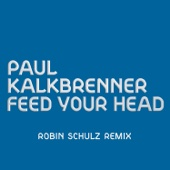 Feed Your Head (Robin Schulz Remix)