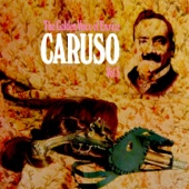 The Golden Voice of Enrico Caruso, Vol. 3