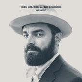 Ain't Nobody Got It Easy - Drew Holcomb & The Neighbors