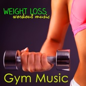 Gym Music – Weight Loss Workout Music