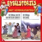 Bybelstories met Kinderliedjie (Die Verhaal Van Die Man Wat Blind Gebore Is / Die Verhaal Van Daniël)