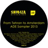 From Tehran to Amsterdam, ADE Sampler 2015