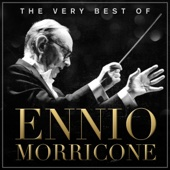 The Very Best of Ennio Morricone (Remastered)