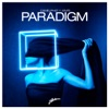 Paradigm (feat. A*M*E) [Radio Edit] - Single, CamelPhat