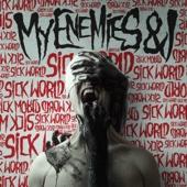 My Enemies & I - Sick World - EP  artwork