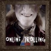 The Online Trolls - AVbyte
