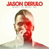 27) Jason Derulo - Want To Want Me