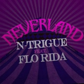 Neverland (feat. Flo Rida) - Single