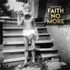 Sol Invictus, Faith No More