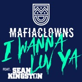 I Wanna Luv Ya (feat. Sean Kingston) - EP
