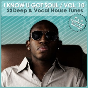 I Know U Got Soul, Vol. 10 - Various Artists