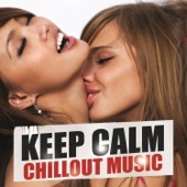 Keep Calm Chillout Music