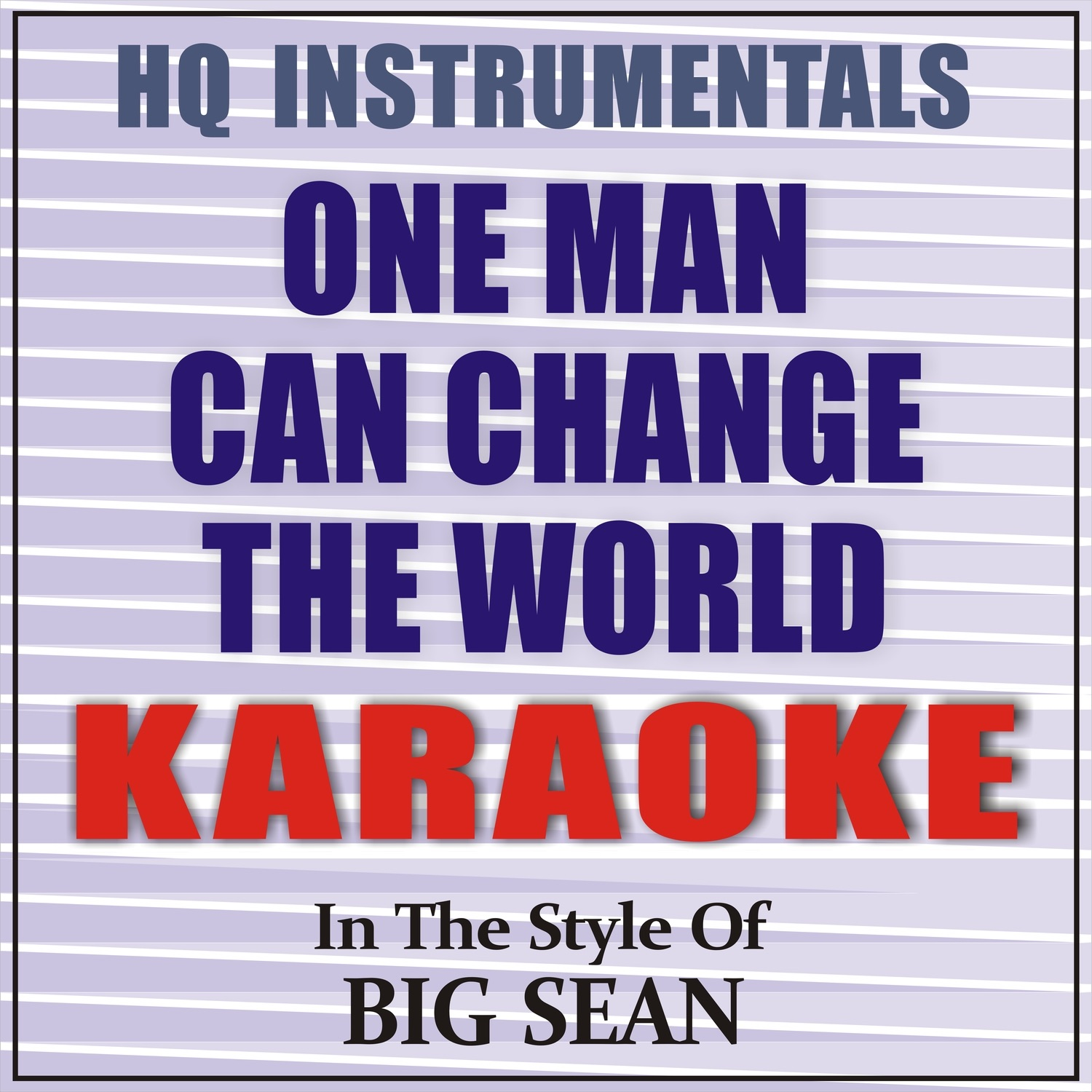 one man can change the world instrumental