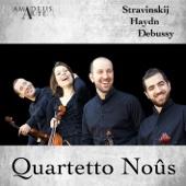 Quartetto Noûs: Stravinskij, Haydn, Debussy