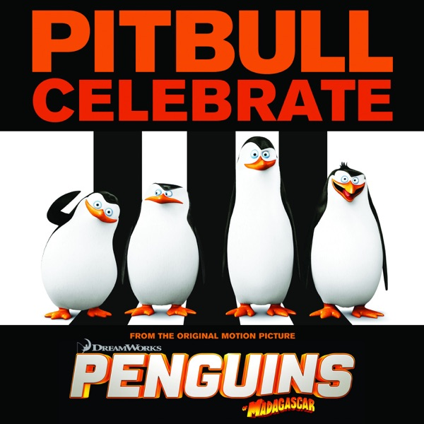 "Celebrate (From the Original Motion Picture Penguins of ""Madagascar"")"