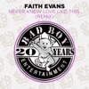 Never Knew Love Like This (Remix) - EP, Faith Evans