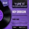 Candy Man (feat. Bob Moore et son orchestre) [Mono Version] - EP, Roy Orbison