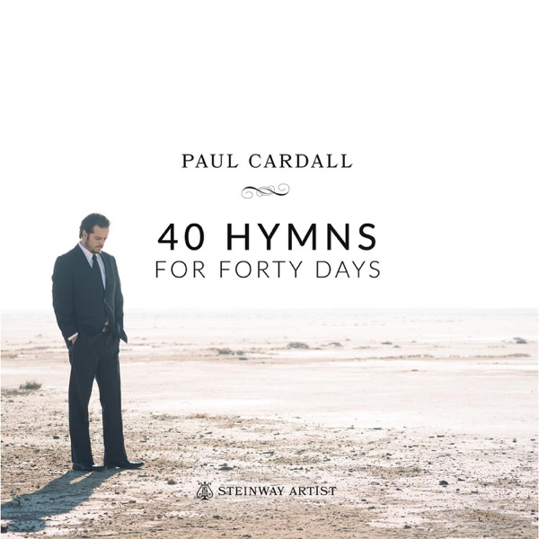 40 Hymns for Forty Days Paul Cardall CD cover