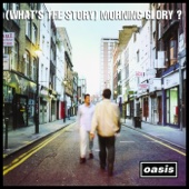 Oasis - (What's the Story) Morning Glory? [Remastered]  artwork