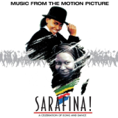 Sarafina! the Sound of Freedom (Original Soundtrack)