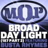 Broad Daylight (feat. Busta Rhymes) - Single, M.O.P.