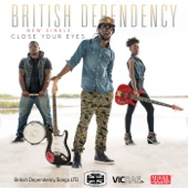 Close Your Eyes - British Dependency