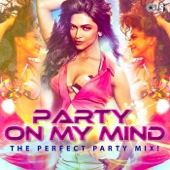 Party On My Mind (From