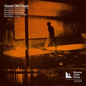 Good Old Days - EP cover art
