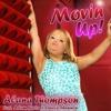 Movin' Up - Alana Thompson