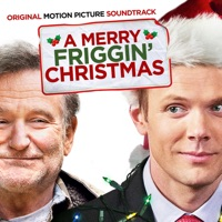 Merry Friggin' Christmas - Official Soundtrack