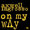 On My Way - Single, Axwell Λ Ingrosso