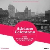 The Super Deluxe Collection - Adriano Celentano